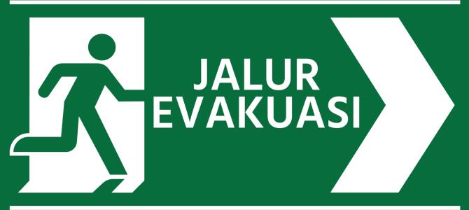 Pengertian dan penerapan jalur evakuasi